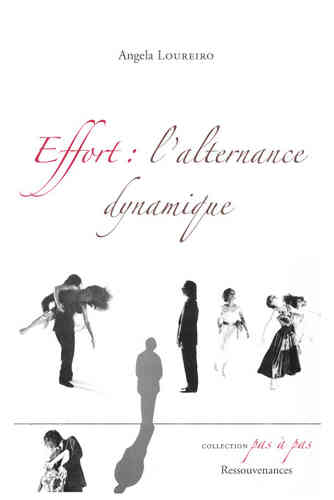 Angela Loureiro • Effort : l'alternance dynamique
