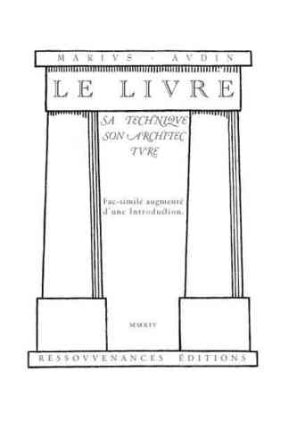 Marius Audin • Le Livre. Sa technique. Son architecture