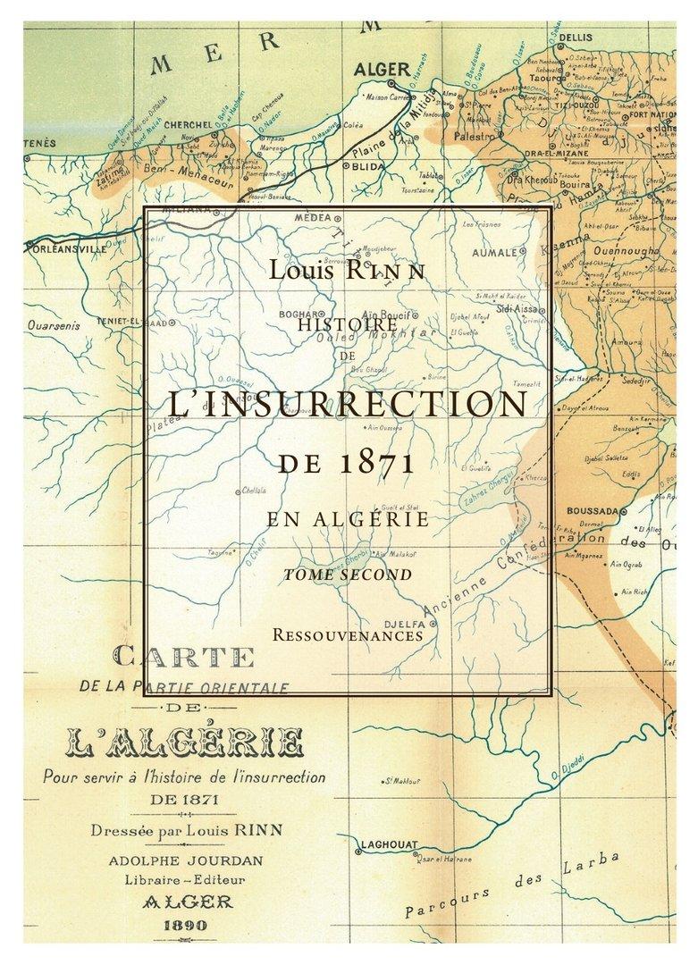 rinn  l   u2022 histoire de l u0026 39 insurrection de 1871 en alg u00e9rie