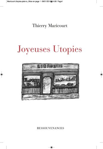 Thierry Maricourt • Joyeuses Utopies
