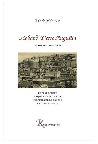 Rabah Mahiout • Mohand Pierre Augustin